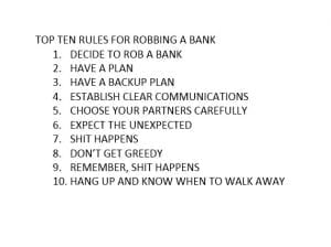RULES FOR ROBBING A BANK