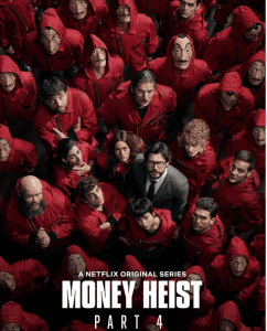 Money Heist Season 4 (Cinema Hub)